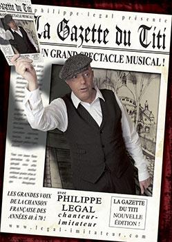 La GAzette du Titi - Spectacle Philippe LEGAL
