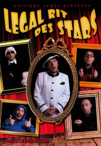 LEGAL rit des Stars - Spectacle de Philippe LEGAL - Atiste imitateur